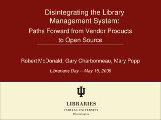Disintegrating the Library  Management System: