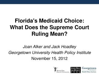 Florida's Medicaid Choice: What Does the Supreme Court Ruling Mean?