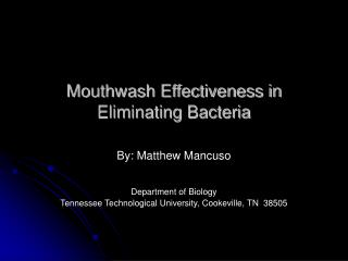 Mouthwash Effectiveness in Eliminating Bacteria