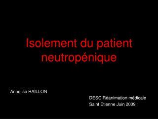 Isolement du patient neutropénique
