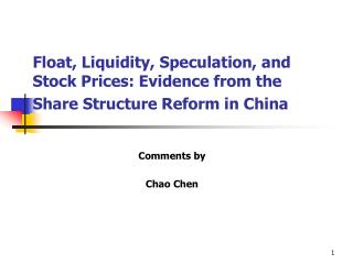 Float, Liquidity, Speculation, and Stock Prices: Evidence from the Share Structure Reform in China