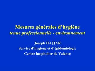 Mesures générales d'hygiène tenue professionnelle - environnement