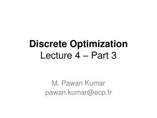 Discrete Optimization Lecture  4  – Part  3