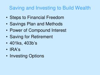 Saving and Investing to Build Wealth