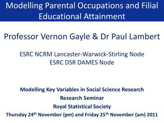 Modelling Parental Occupations and Filial Educational Attainment