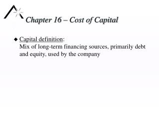 Chapter 16 – Cost of Capital
