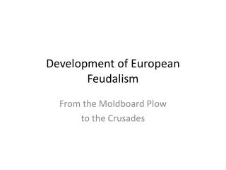 Development of European Feudalism
