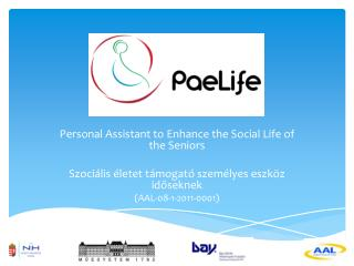 Personal  Assistant to Enhance the Social Life of the Seniors