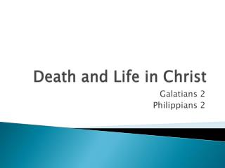 Death and Life in Christ
