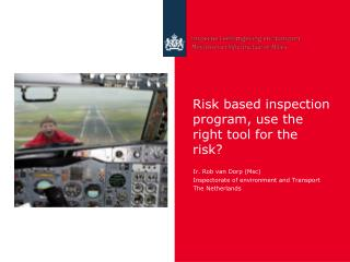 Risk  based inspection  program,  use  the right tool  for  the risk?