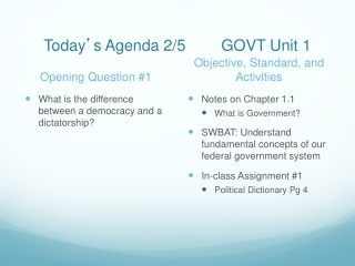 Today ' s Agenda 2/5 GOVT Unit 1