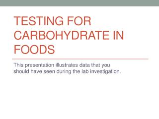 Testing for Carbohydrate in Foods