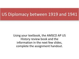 US Diplomacy between 1919 and 1941