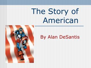 The Story of American