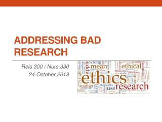 Addressing Bad Research