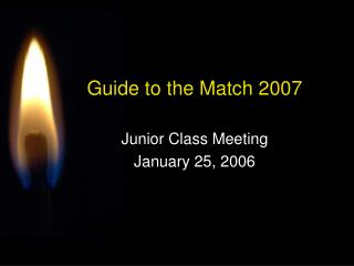 Guide to the Match 2007