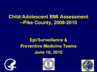 Child/Adolescent BMI Assessment --Pike County, 2008-2010