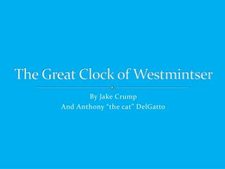 The Great Clock of Westmintser