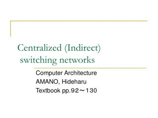 Centralized (Indirect) switching networks