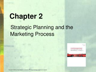 Chapter 2 Strategic Planning and the Marketing Process