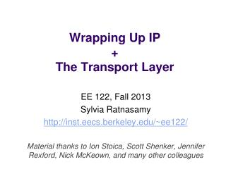 Wrapping Up IP + The Transport Layer
