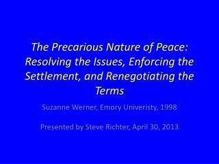 Suzanne Werner, Emory  Univeristy , 1998 Presented by Steve Richter, April 30, 2013