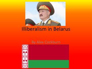 Illiberalism in Belarus