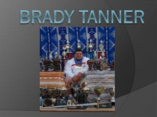 Brady TAnner