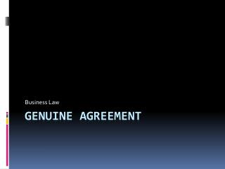 Genuine Agreement