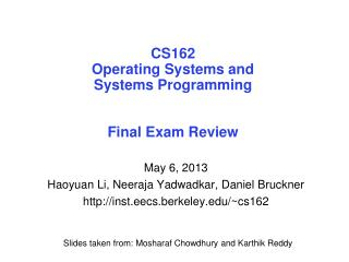 CS162 Operating Systems and Systems Programming Final Exam Review