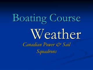 Boating Course Weather