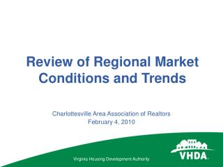 Review of Regional Market Conditions and Trends