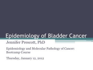 Epidemiology of Bladder Cancer