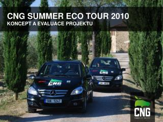 CNG SUMMER ECO TOUR 2010
