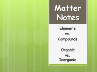 Matter Notes