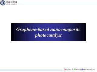 Graphene -based  nanocomposite photocatalyst