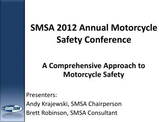 SMSA 2012 Annual Motorcycle Safety Conference