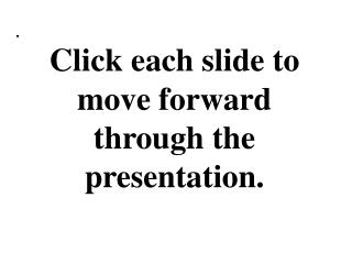 Click each slide to move forward through the presentation.