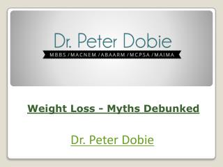 Weight Loss - Myths Debunked