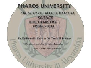 Pharos university Faculty of Allied Medical SCIENCE Biochemistry 1 ( MGBC-101 )