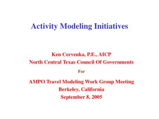 Activity Modeling Initiatives