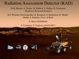 Radiation Assessment Detector (RAD)