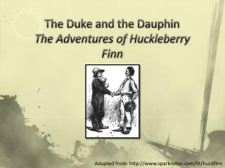 The Duke and the Dauphin The Adventures of Huckleberry Finn