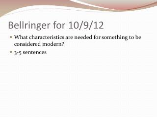 Bellringer  for 10/9/12