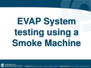 EVAP  System testing using a  Smoke Machine