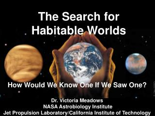 The Search for Habitable Worlds