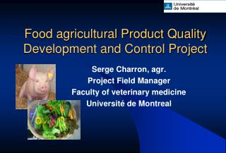 Food agricultural Product Quality Development and Control Project
