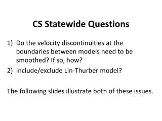 CS Statewide Questions
