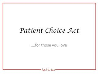 Patient Choice Act