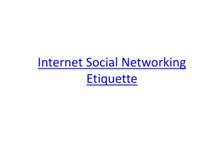 Internet Social Networking Etiquette